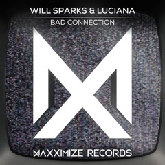 Bad Connection (Single) - Will Sparks, Luciana