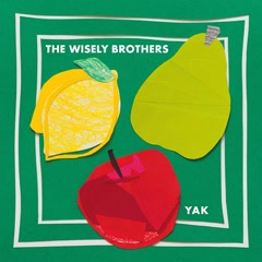 YAK - The Wisely Brothers