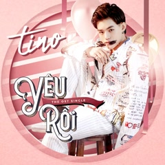 Yêu Rồi (Gạo Nếp Gạo Tẻ OST) (Single) - Tino