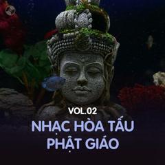 Nhạc Hòa Tấu Phật Giáo Vol 2 - Various Artists