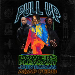 Pull Up (Single) - Powers Pleasant