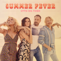 Summer Fever (Single) - Little Big Town