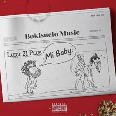 Mi Baby (Single) - Luigi 21 Plus