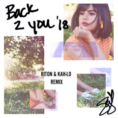 Back To You (Riton & Kah-Lo Remix)
