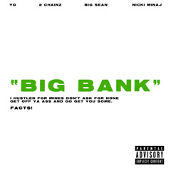 Big Bank (Single) - YG