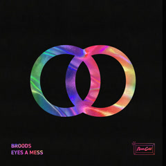 Eyes A Mess (Single) - Broods