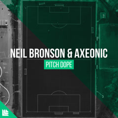 Pitch Dope (Single) - Neil Bronson, Axeonic