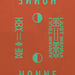 Me & You ◑ / I Just Wanna Go Back ◐ (Single) - Honne