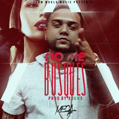 No Me Busques (Single) - Mega XxX