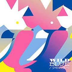 WILD BLUE / Shounen no Boku e