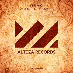 Where The Heart Is (Extended Mix) - Vini Vici