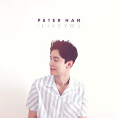 I Like You (Single) - Peter Han