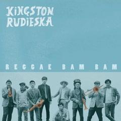 Reggae Bam Bam (Single) - Kingston Rudieska