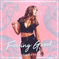 Feeling Good (Single)