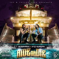 Ride Or Die (Single) - Sosamann, Wiz Khalifa