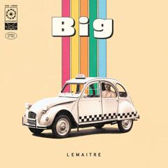 Big (Single) - Lemaitre