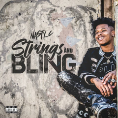 Strings And Bling - Nasty C