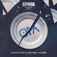 Opa (Single) - Dimitri Vegas & Like Mike, KSHMR