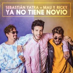Ya No Tiene Novio (Single)