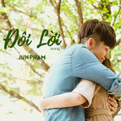 Đôi Lời (Single) - Jun Phạm