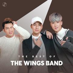 Những Bài Hát Hay Nhất Của The Wings Band - The Wings Band