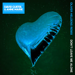 Don't Leave Me Alone (Oliver Heldens Remix)