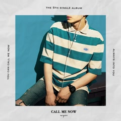 Call Me Now (Single) - Wynn