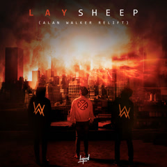 Sheep (Alan Walker Relift) - Alan Walker, Lay