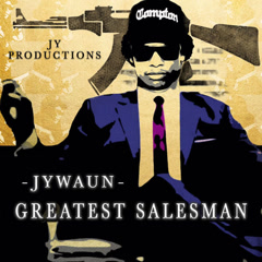 Greatest Salesman (Single) - Jywaun