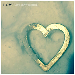 Let's Stay Together (Single) - Low
