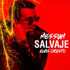 Salvaje (Single) - Messiah, Elvis Crespo