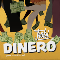 Dinero (Single) - Trobi