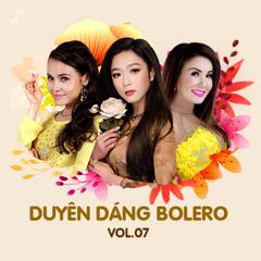 Duyên Dáng Bolero Vol 7 - Hạ Vy, Hà Thanh Xuân, Ngọc Hạ