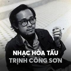 Nhạc Hòa Tấu Trịnh Công Sơn - Various Artists