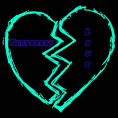 Temporary Love (Single) - Dark Knight