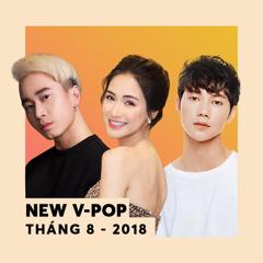 Nhạc Việt Mới Tháng 08/2018
