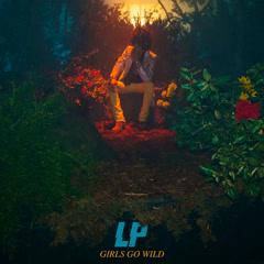 Girls Go Wild (Single) - LP