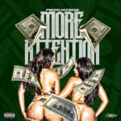 More Attention (Single) - Prezzy Supreme