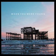 When You Were Young (Single) - Benjamin Francis Leftwich