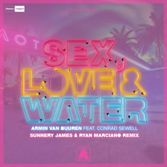 Sex, Love & Water (Sunnery James & Ryan Marciano Remix)