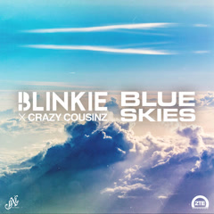 Blue Skies (Single) - Blinkie, Crazy Cousinz