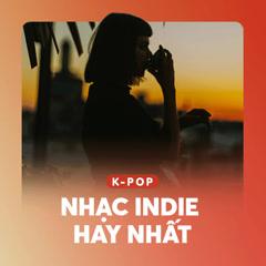 Nhạc Indie Hàn Quốc Hay Nhất - Various Artists