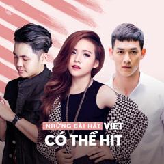 Những Bài Hát Việt Có Thể Hit
