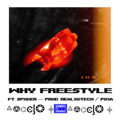 Why Freestyle (Single) - Real100tech