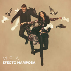 Vuela - Efecto Mariposa