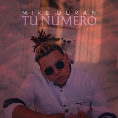 Tu Número (Single) - Mike Duran