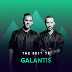 Những Bài Hát Hay Nhất Của Galantis - Galantis