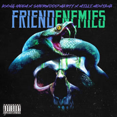Friendenemies (Single) - Kxng Heem
