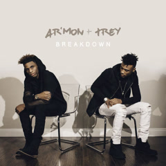 Breakdown (Single) - Ar'mon & Trey