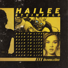 Back To Life (Bumblebee OST)